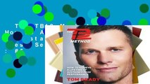 The TB12 Method: How to Achieve a Lifetime of Sustained Peak Performance  Best Sellers Rank : #5
