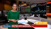 UniCredit Said to Prepare Rival Bid for Commerzbank: FT