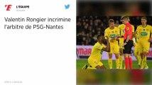 PSG - FC Nantes. Valentin Rongier, le capitaine des canaris, met en cause l'arbitre
