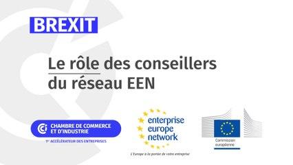 Brexit : Le rôle des conseillers du réseau EEN