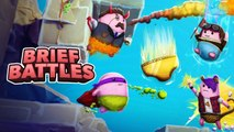 Brief Battles - Trailer date de sortie