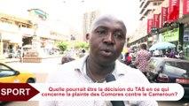 CAN 2019 - Plainte des Comores au TAS - Les Camerounais dans l'attente