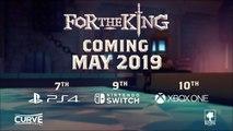For the King - Trailer date de sortie consoles