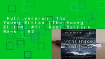 Full version  The Young Elites (The Young Elites, #1)  Best Sellers Rank : #3
