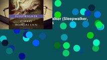 Full version  The Sleepwalker (Sleepwalker, #1)  Best Sellers Rank : #4