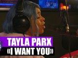 """Tayla Parx """"I want you"""" en live"""