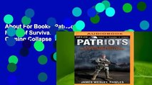 About For Books  Patriots: A Novel of Survival in the Coming Collapse  Review