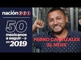 50 mexicanos a seguir en 2019: Pedro Carrizales 'El Mijis'