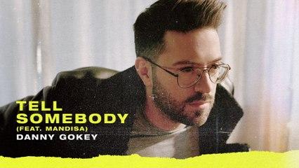 Danny Gokey - Tell Somebody