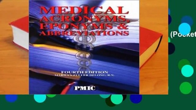Medical Acronyms, Eponyms   Abbreviations (Pocket Version)  Best Sellers Rank : #3