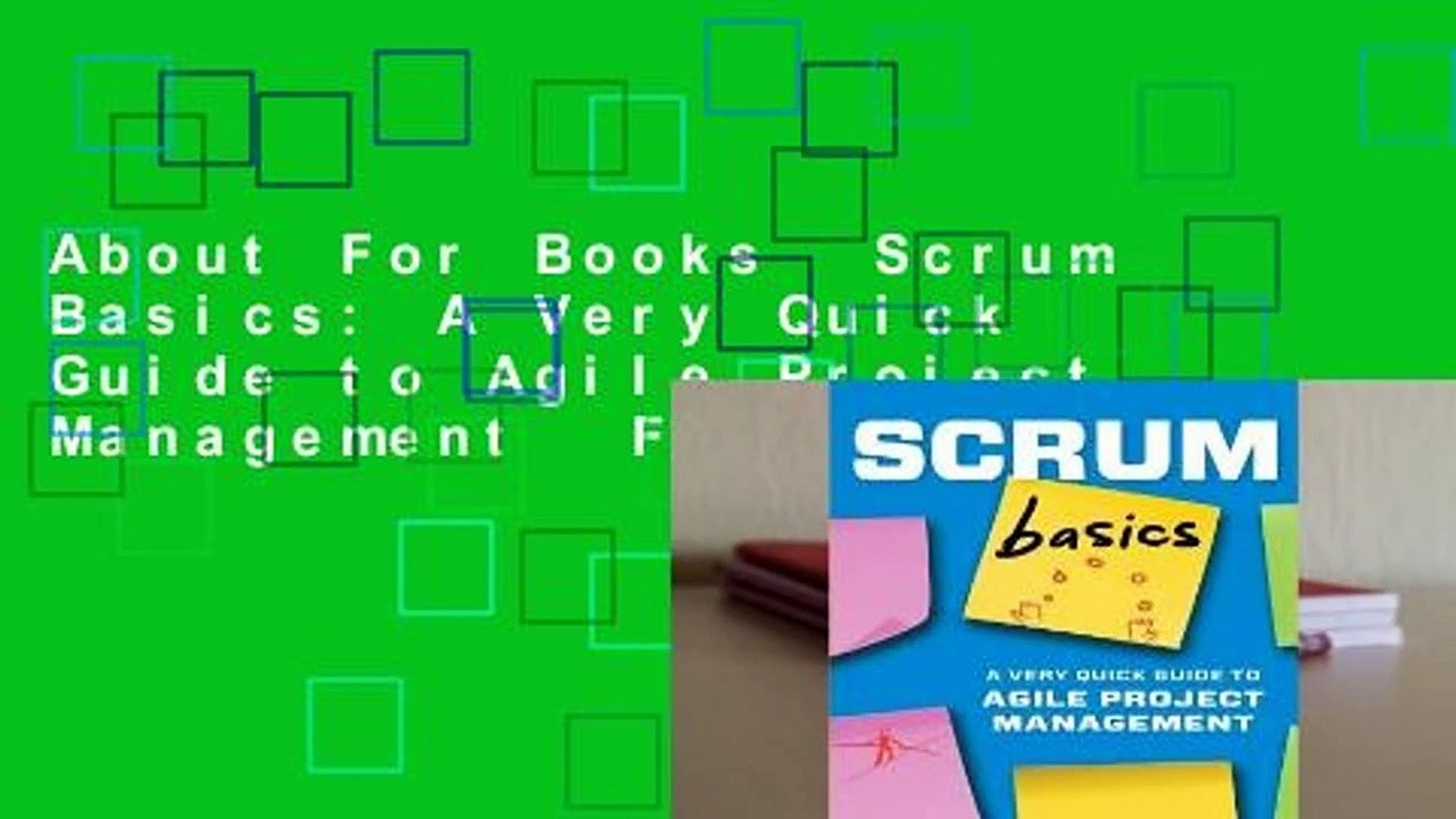 Agile Basics about for books scrum basics: a very quick guide to agile project  management for kindle