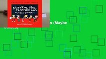 Maybe Yes, Maybe No  A Guide for Young Skeptics (Maybe Guides)