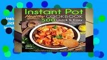 Instant Pot Cookbook: Healthy 500 Quick   Easy Days of Instant Pot Recipes: Instant Pot Cookbook