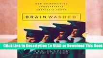 Full E-book Brainwashed: How Universities Indoctrinate America's Youth  For Kindle