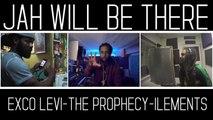 """THE PROPHECY - EXCO LEVI - ILEMENTS - JAH WILL BE THERE - """"CECI N'EST PAS UN CLIP"""" - Bonus Backstage"""