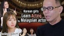 Korean girls learn acting by Malaysian actor! |Azhar Sulaiman & Leona Azhar X Blimey