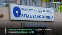 Videocon bankruptcy: Creditors stand to lose over Rs 90,000 crore