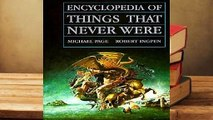 About For Books  Encyclopedia of Things That Never Were: Creatures, Places, and People  Best