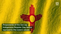New Mexico Replaces Columbus Day With Indigenous Peoples' Day