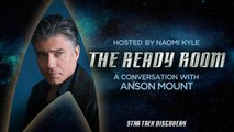 The Ready Room: Episode 11 - Anson Mount