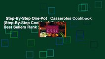 Step-By-Step One-Pot   Casseroles Cookbook (Step-By-Step Cookbook Series)  Best Sellers Rank : #5