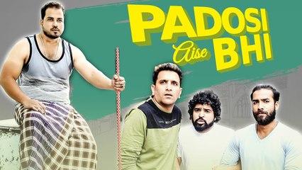 PADOSI AISE BHI  Funny Neighbours  Kiraak Hyderabadiz