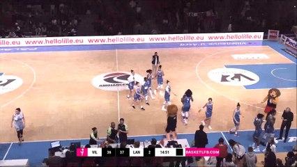 LFB 18/19 J22 : Villeneuve d'Ascq - Basket Landes