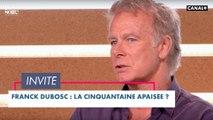 Franck Dubosc, la cinquantaine apaisée ? - Bonsoir! du 06/04 - CANAL+