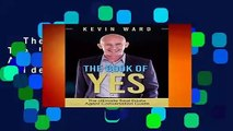 The Book of YES: The Ultimate Real Estate Agent Conversation Guide  For Kindle