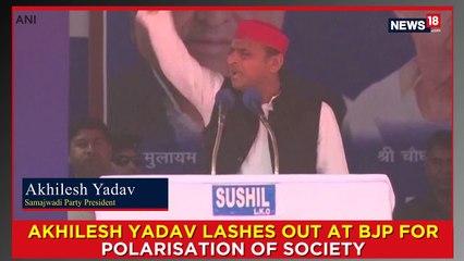 Akhilesh Yadav Lashes Out At BJP For Polarisation Of Society