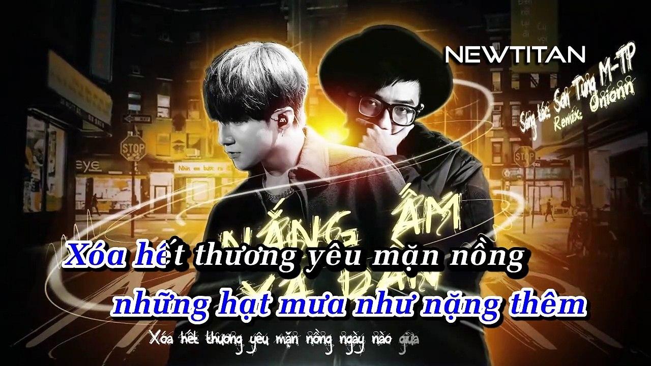 [Karaoke] Nắng Ấm Xa Dần (Onionn Remix) - Sơn Tùng M-Tp [Beat]