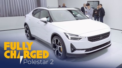 Polestar 2 _ Fully Charged