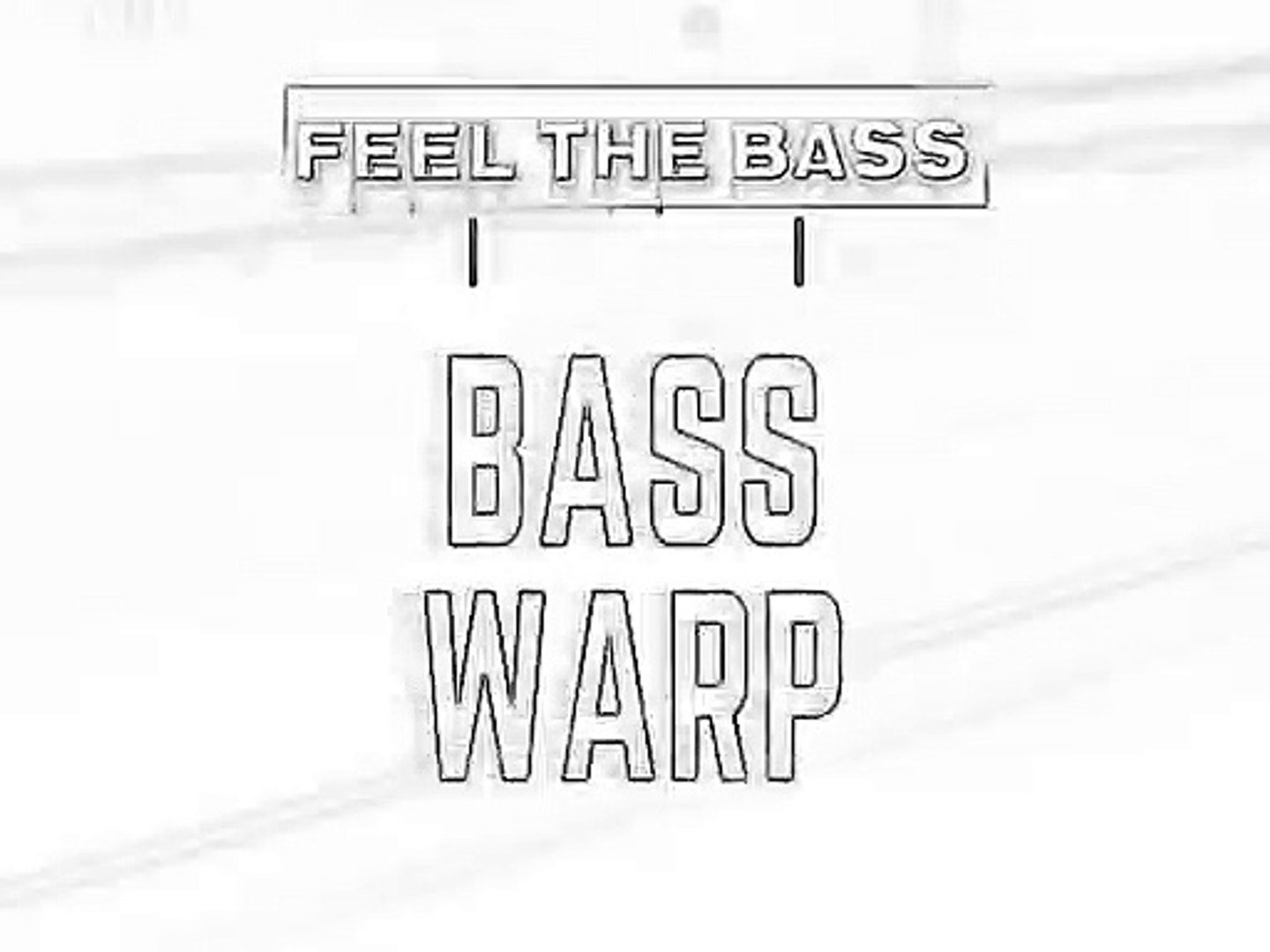 Dubstep Mix - Feel The Bass - Bass Warp