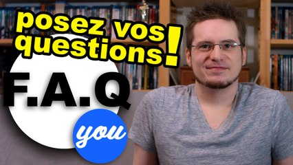 F.A.Q You : posez vos questions !