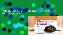 Full version  McGraw-Hill Education Firefighter Exam Complete