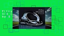 Fifty Shades Freed: 3/3 (50 Shades Trilogy) by E L James