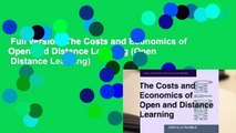 Full version  The Costs and Economics of Open and Distance Learning (Open   Distance Learning)