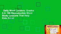 Daily Word Ladders: Grades 2-3: 100 Reproducible Word Study Lessons That Help Kids Boost