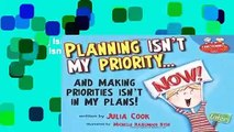 Planning Isn t My Priority  And Making Priorities Isn t in My Plans (Functioning Executive)