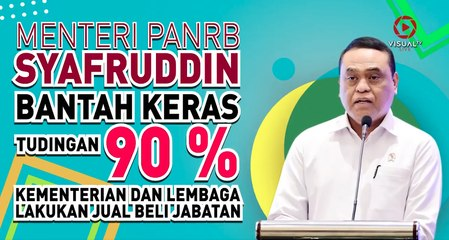 Menteri PAN-RB Syafruddin Bantah Keras Tudingan Kementerian Lakukan Jual Beli Jabatan
