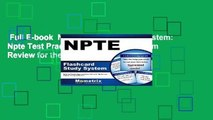 Full E-book  Npte Flashcard Study System: Npte Test Practice Questions and Exam Review for the