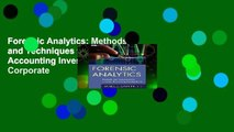 Forensic Analytics  Methods and Techniques for Forensic Accounting Investigations (Wiley Corporate