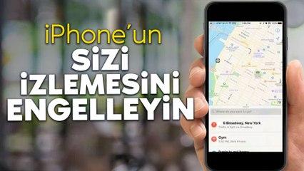 iPhone'ların konum kaydetme özelliği nasıl kapatılır?