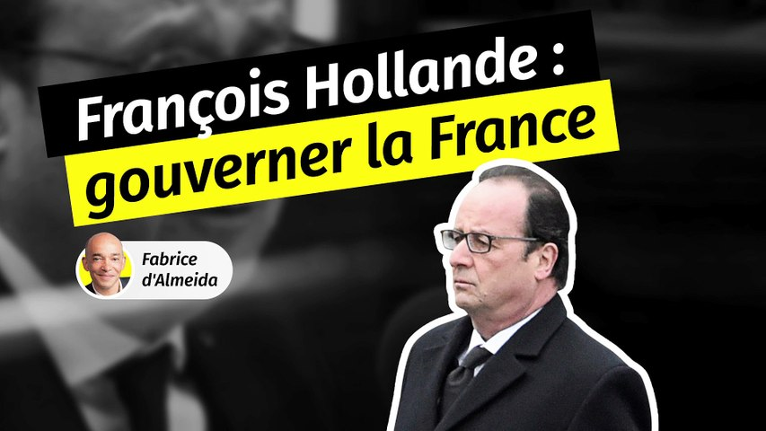 François Hollande [2/3] : Gouverner la France