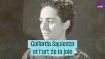 Goliarda Sapienza ou l'art de la joie