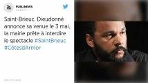 Saint-Brieuc. Dieudonné annonce sa venue le 3 mai, la mairie prête à interdire le spectacle