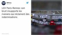 Sarthe. Gênés par les nuisances sonores de la LGV Paris-Rennes, des riverains vont demander des indemnités en justice