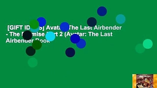 [GIFT IDEAS] Avatar: The Last Airbender - The Promise Part 2 (Avatar: The Last Airbender Book