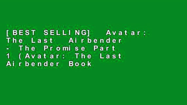 [BEST SELLING]  Avatar: The Last  Airbender - The Promise Part 1 (Avatar: The Last Airbender Book