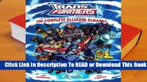[Read] Transformers Animated: The Complete Allspark Almanac  For Kindle